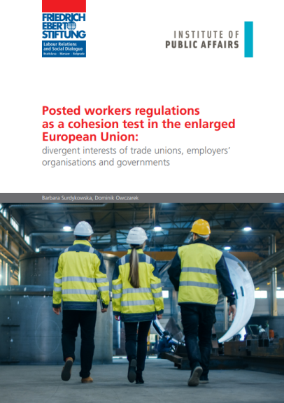 Posted workers regulations as a cohesion test in the enlarged European Union: Divergent interests of trade unions, employers' organisations and governments