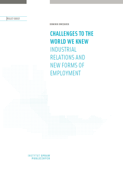 Challenges to the World We Knew: Industrial Relations and New Forms of Employment