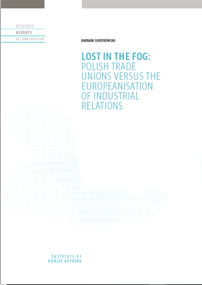 Lost in the fog: Polish trade unions versus the europeanisation of industrial relations
