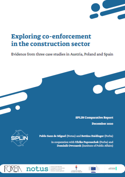 COMPARATIVE REPORT. SPLIN. Exploring co-enforcement in the construction sector. Evidence from three case studies in Austria, Poland and Spain