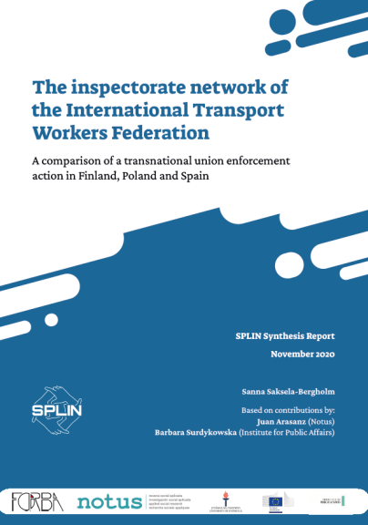 COMPARATIVE REPORT. SPLIN. The Inspectorate network of the International Transport Workers Federation. A comparison of a transnational union enforcement action in Finland, Poland and Spain