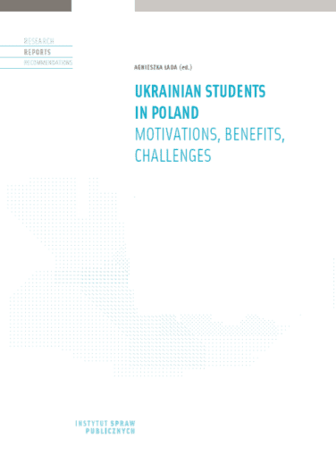 Ukrainian students in Poland. Motivations, benefits, challenges