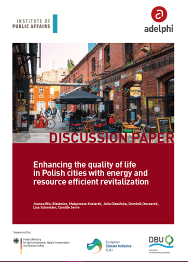 Enhancing the quality of life in Polish cities with energy and resource efficient revitalization